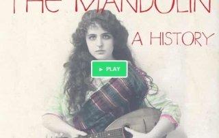 The Mandolin - a history