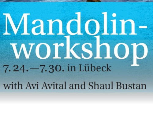 Avi Avital Mandolin Workshop – SHMF 1.7 – 27.8 in Luebeck, Germany