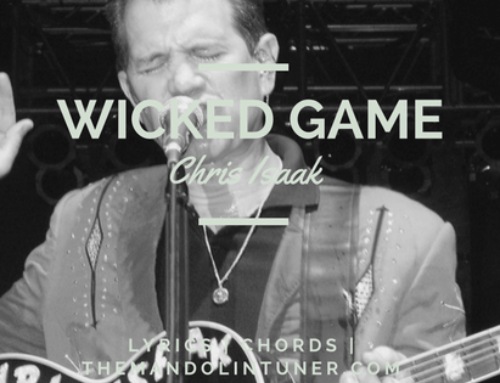 Wicked Game by Chris IsaaK (Lyrics & Chords)