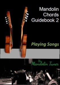 Mandolin Chords Guidebook 2 - Playing Songs